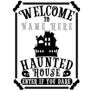custom haunted house sign