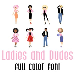 ladies and dudes full color font