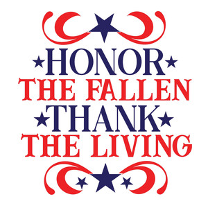 honor the fallen thank the living