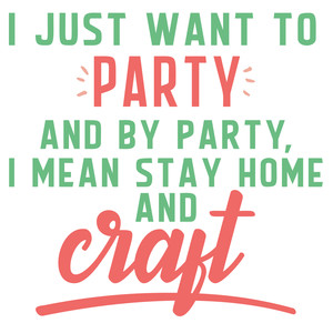 stay home and craft