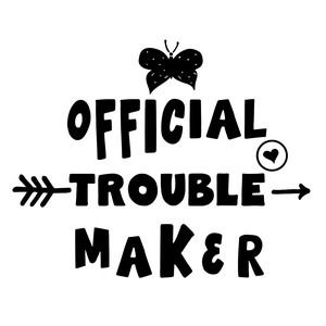 official trouble maker