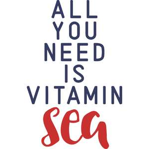 all you need is vitamin sea