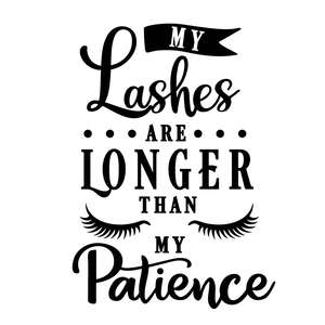 lashes longer than patience