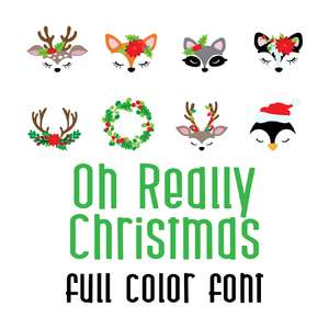 oh really christmas full color font