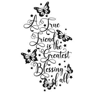 a true friend is the greatest blessing butterfly quote