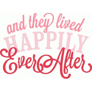 'and they lived happily ever after' vinyl phrase