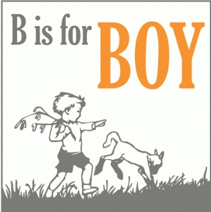 b is for boy
