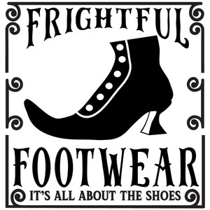 frightful footwear sign