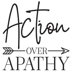 action over apathy arrow quote