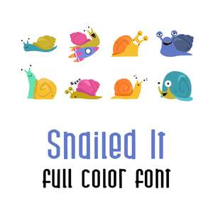 snailed it full color font