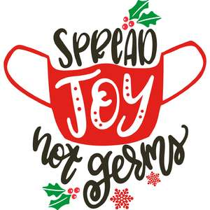 spread joy not germs