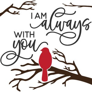 I am always with you - red cardinal