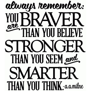 you are braver than you believe - vinyl phrase