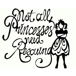 not all princesses...