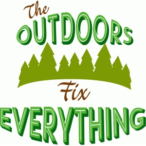 the outdoors fix everything