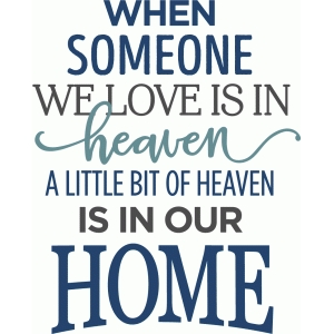 when someone we love is in heaven phrase