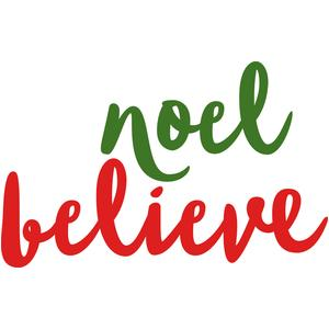 noel and believe