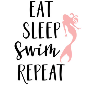 eat sleep swim repeat phrase