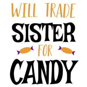 trade sister for candy