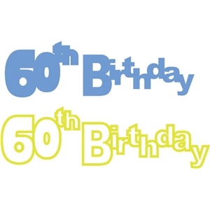 60th birthday phrase