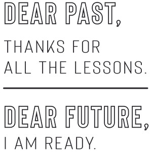dear past, thanks for the lessons quote