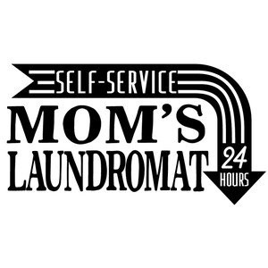 mom's laundromat sign