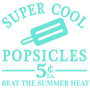 super cool popsicles sign