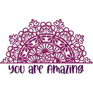 you are amazing mandala