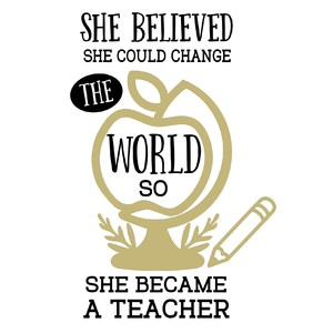 she believed she could change the world