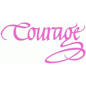courage - calligraphy