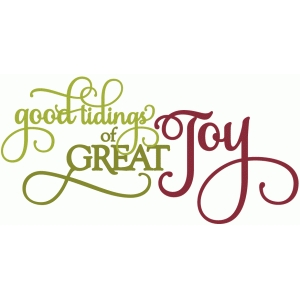 good tidings of great joy - phrase