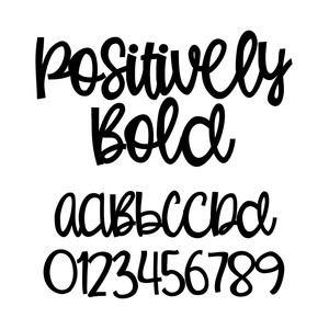positively bold
