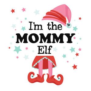 mommy elf phrase
