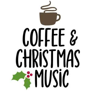 coffee & christmas music