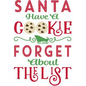 santa have a cookie forget the list