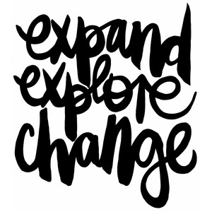 expand explore change