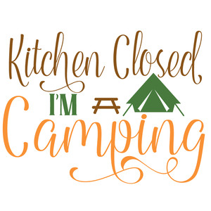 kitchen closed i'm camping
