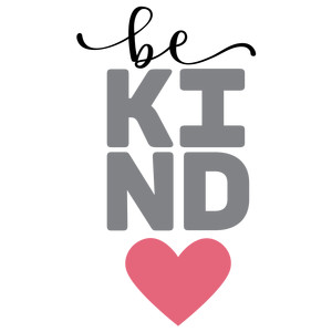be kind phrase