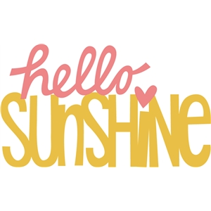 hello sunshine phrase