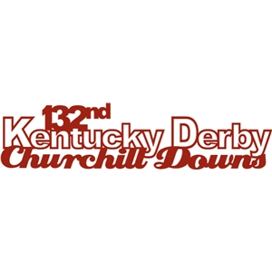 132nd kentucky derby phrase