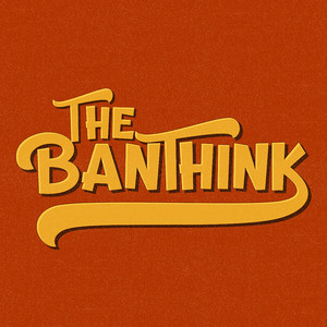 the banthink
