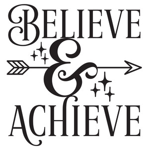 believe & achieve arrow quote