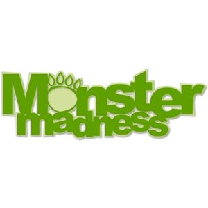 'monster madness' phrase