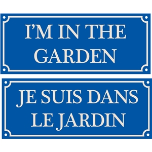 french house sign, i'm in the garden, je suis dans le jardin