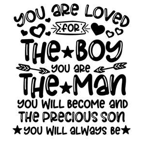 you are loved for the boy you are