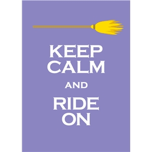 keep calm and ride on phrase