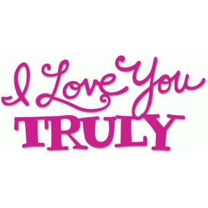 i love you truly