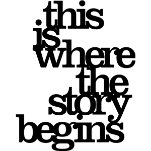 'this is where the story begins' phrase
