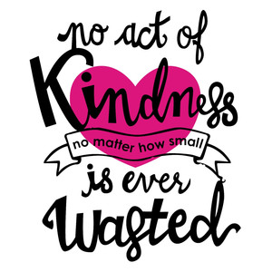 no act of kindness phrase
