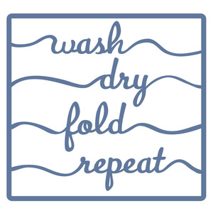 laundry day - wash, dry, fold, repeat